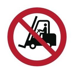 Panneau interdit aux chariots a élévateur