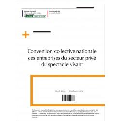 Convention collective nationale des entreprises du secteur privé du spectacle vivant janvier 2018 + Grille de Salaire