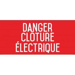 Danger : clôture électrique - Autocollant vinyl waterproof - L.200 x H.100 mm
