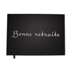 Bonne retraite : Carnet, album noir - Format A4 paysage - Couverture mate, lettres miroir -100 pages - Qualité premium