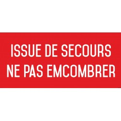 Issue de secours ne pas encombrer - Autocollant vinyl waterproof - L.200 x H.100 mm