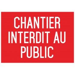 Chantier interdit au public - Autocollant vinyl waterproof - L.210 x H.297 mm