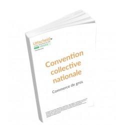Convention collective nationale Commerce de gros janvier 2018 + Grille de Salaire