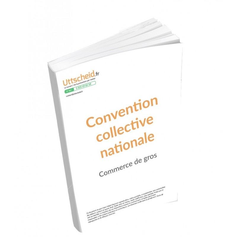 Convention collective nationale Commerce de gros 2015 + Grille de Salaire