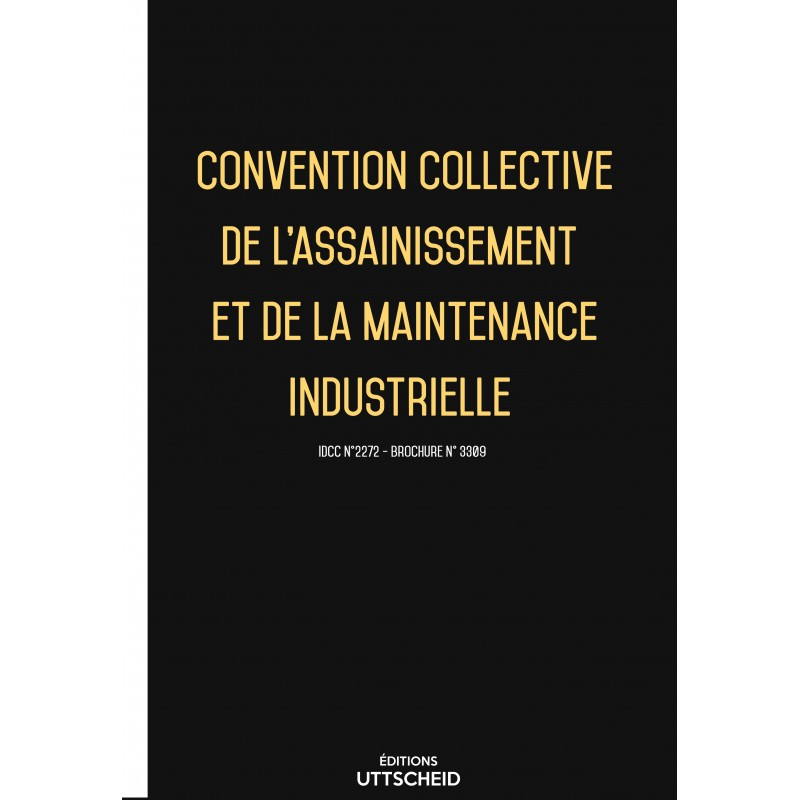 Convention collective de l'assainissement et de la maintenance industrielle FEVRIER 2017 + Grille de Salaire