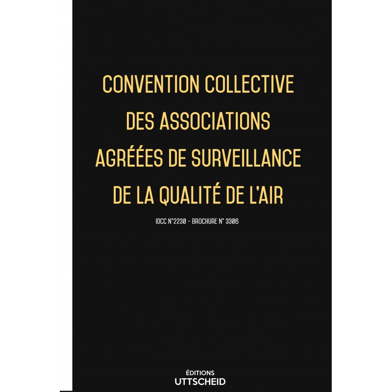 Convention collective des associations agréées de surveillance de la qualité de l'air FEVRIER 2017 + Grille de Salaire