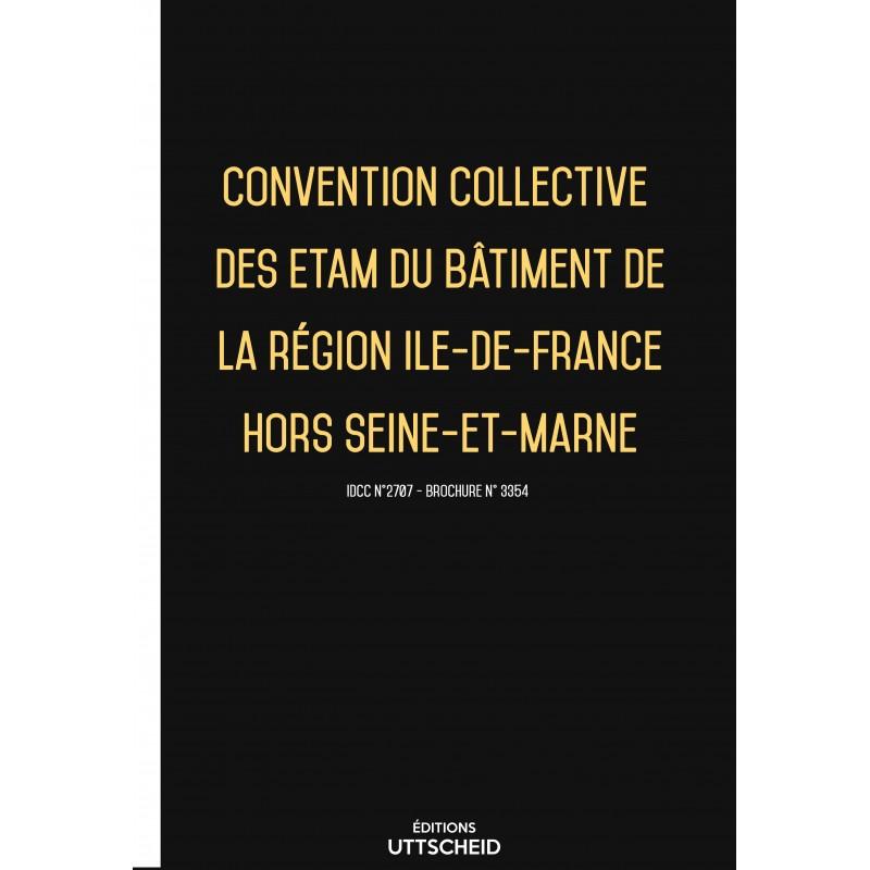 Convention collective des ETAM du bâtiment de la région Ile-de-France hors Seine-et-Marne FEVRIER 2017 + Grille de Salaire