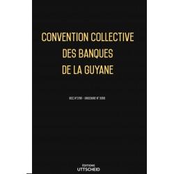 Convention collective des banques de la Guyane décembre 2017 + Grille de Salaire