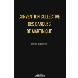 Convention collective des banques de Martinique Septembre 2018 + Grille de Salaire