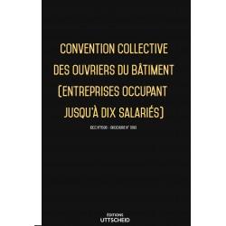 Convention collective des ouvriers du bâtiment (entreprises occupant jusqu'à dix salariés) Février 2018 + Grille de Salaire