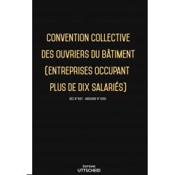 Convention collective des ouvriers du bâtiment (entreprises occupant plus de dix salariés) Avril 2018 + Grille de Salaire