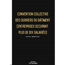 Convention collective des ouvriers du bâtiment (entreprises occupant plus de dix salariés) OCTOBRE 2017 + Grille de Salaire