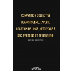 Convention collective Blanchisserie, laverie, pressing, teinturerie Avril 2018 + Grille de Salaire