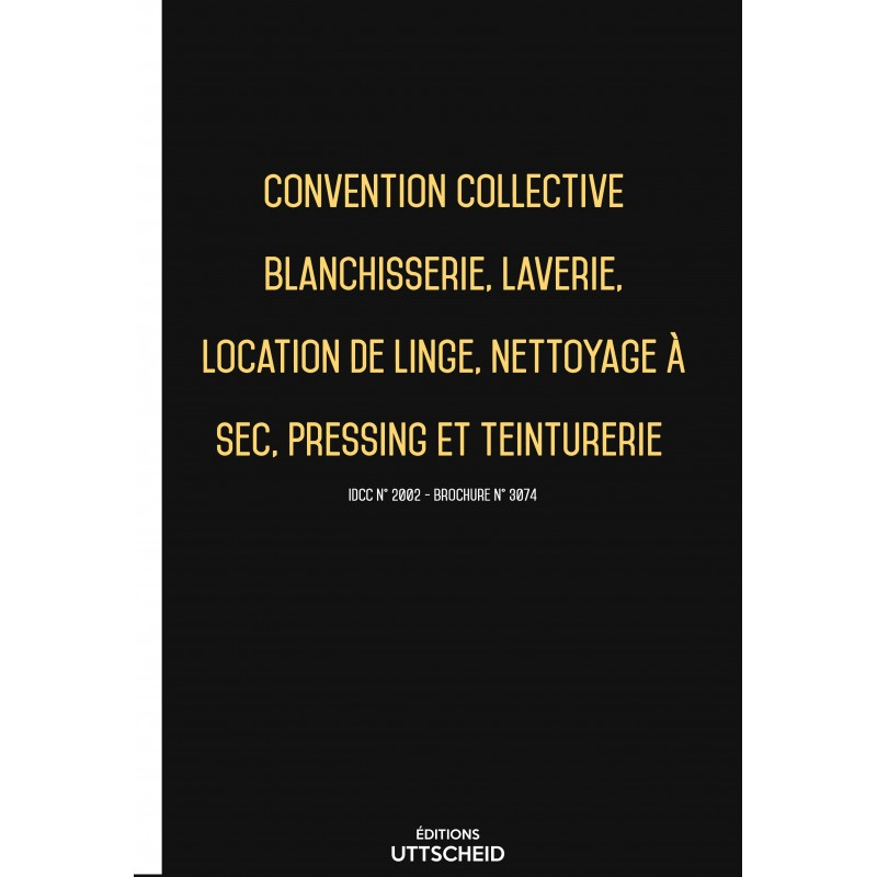 Convention collective Blanchisserie  FEVRIER 2017 + Grille de Salaire