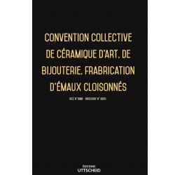 Convention collective de céramique d'art, de bijouterie, frabrication d'émaux cloisonnés FEVRIER 2017 + Grille de Salaire