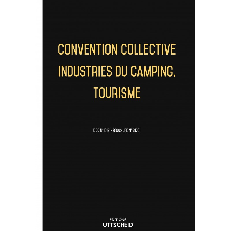 Convention collective Industries du camping, Tourisme FEVRIER 2017 + Grille de Salaire