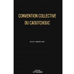 Convention collective du caoutchouc Septembre 2018 + Grille de Salaire
