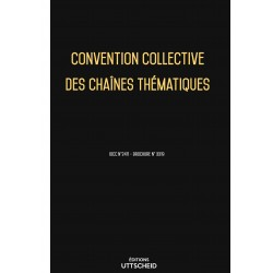 Convention collective des chaînes thématiques décembre 2017 + Grille de Salaire