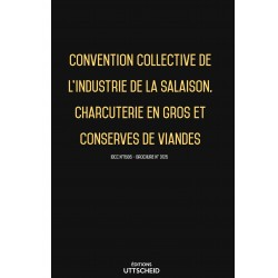 Convention collective industrie de la salaison, charcuterie en gros, conserves de viandes Avril 2018 + Grille de Salaire