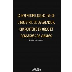 Convention collective industrie de la salaison, charcuterie en gros, conserves de viandes janvier 2018 + Grille de Salaire