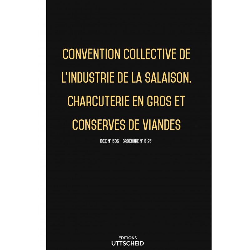 Convention collective industrie de la salaison, charcuterie en gros, conserves de viandes FEVRIER 2017 + Grille de Salaire