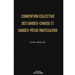 Convention collective des gardes-chasse et gardes-pêche particuliers Avril 2018 + Grille de Salaire