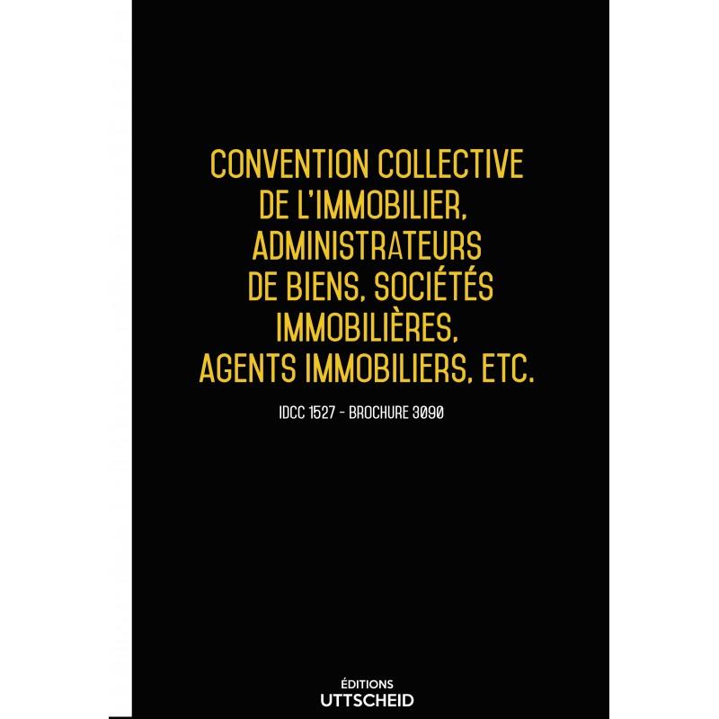 Convention collective nationale Agences immobilières MARS 2017 + Grille de Salaire