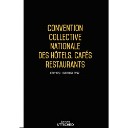 Convention collective nationale des hôtels, cafés restaurants (HCR) janvier 2018 + Grille de Salaire