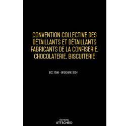 Convention collective des détaillants et détaillants fabricants de la confiserie, chocolaterie, biscuiterie Mars 2018