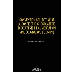 Convention collective de la confiserie, chocolaterie, biscuiterie et alimentation fine Avril 2018 + Grille de Salaire