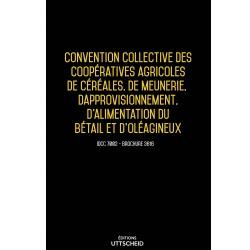 Convention collective des coopératives agricoles de céréales, meunerie, approvisionnement Avril 2018 + Grille de Salaire