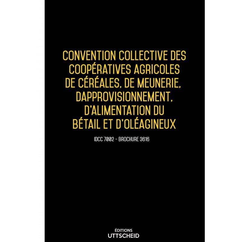 Convention collective des coopératives agricoles de céréales, meunerie, approvisionnement AVRIL 2017 + Grille de Salaire