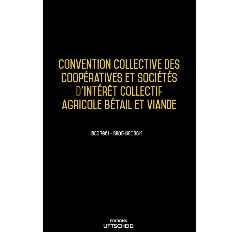 Convention collective des coopératives et sociétés d'intérêt collectif agricole bétail et viande AVRIL 2017 + Grille de Salaire