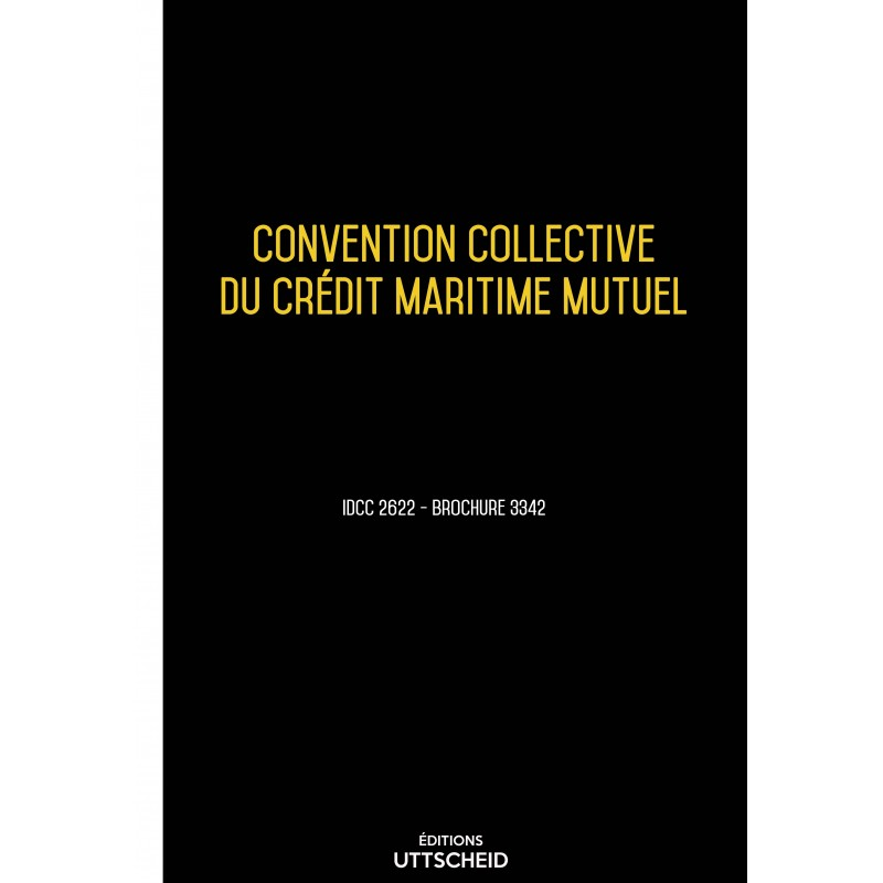 Convention collective du crédit maritime mutuel AVRIL 2017 + Grille de Salaire