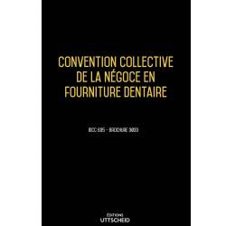 Convention collective de la négoce en fourniture dentaire janvier 2018 + Grille de Salaire