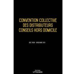 Convention collective distributeurs conseils hors domicile (distributeurs chd) Septembre 2018 + Grille de salaire