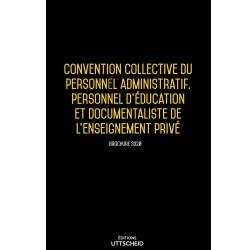 Convention collective du personnel administratif, personnel d'éducation de l'enseignement privé Avril 2018