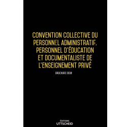 Convention collective du personnel administratif, personnel d'éducation de l'enseignement privé Septembre 2018