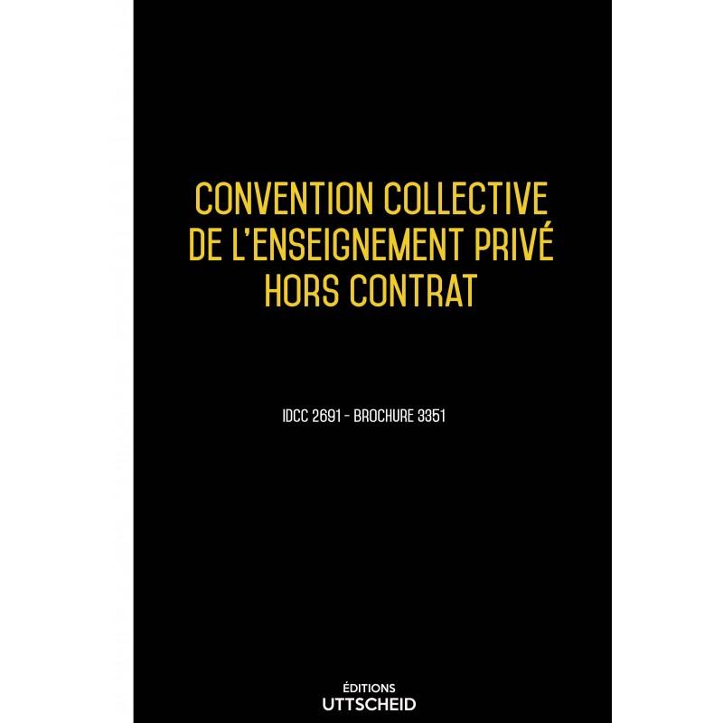 Convention collective de l'enseignement privé hors contrat AVRIL 2017 + Grille de Salaire