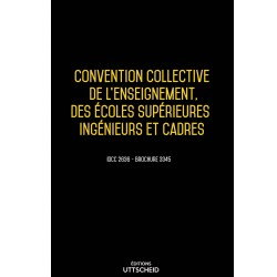 Convention collective de l'enseignement, des écoles supérieures ingénieurs et cadres Septembre 2018 + Grille de Salaire