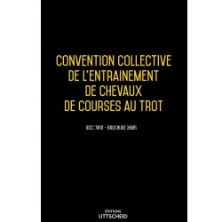 Convention collective de l'entrainement de chevaux de courses au trot Septembre 2018 + Grille de Salaire