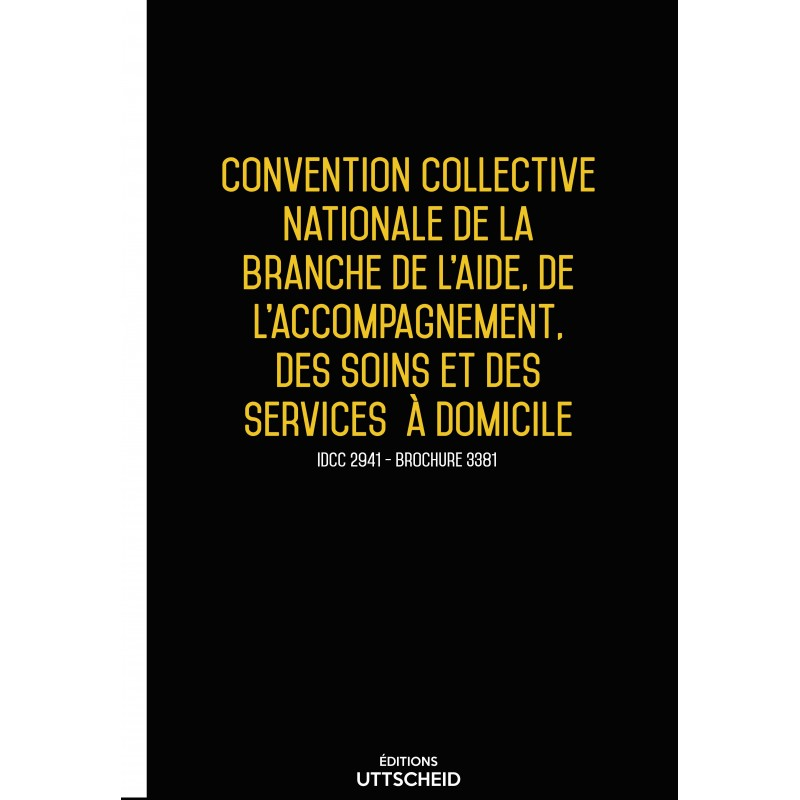 Convention collective nationale Aide à domicile MAI 2017 + Grille de Salaire