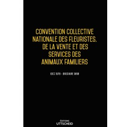Convention collective Fleuristes, vente et services des animaux familiers Février 2018  + Grille de salaire