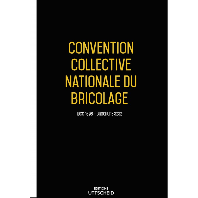Convention collective nationale du bricolage  + Grille de Salaire