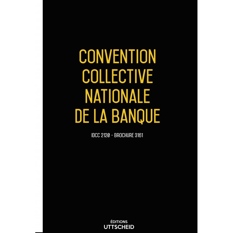 Convention collective nationale Banque + Grille de Salaire
