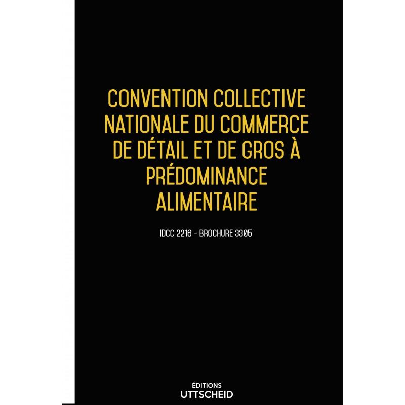 Convention collective nationale du commerce de détail et de gros à prédominance alimentaire JANVIER 2017 + Grille de Salaire
