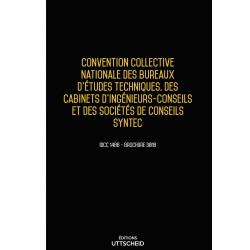 Convention collective des bureaux d'études techniques, des cabinets d'ingénieurs et des sociétés de conseils SYNTEC Avril 2018