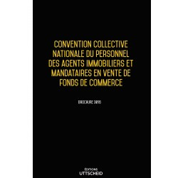 Convention collective nationale du personnel des agents immobiliers et mandataires en vente de fonds de commerce Avril 2018