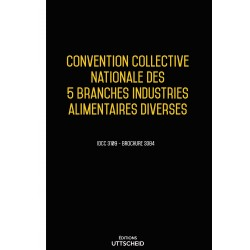Convention collective nationale des 5 branches industries alimentaires diverses Avril 2018