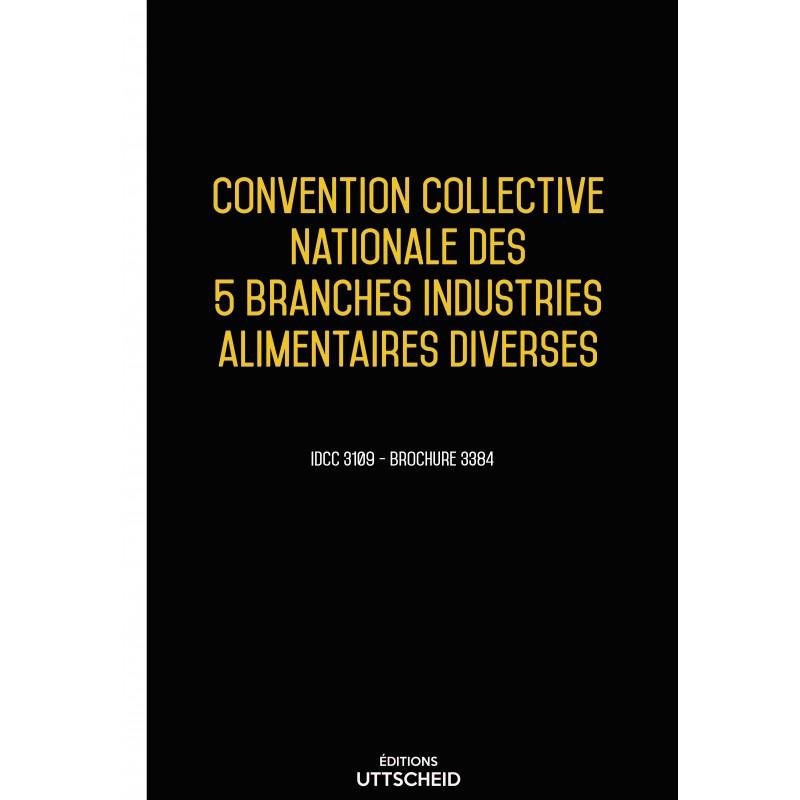 Convention collective nationale des 5 branches industries alimentaires diverses DEC 2017